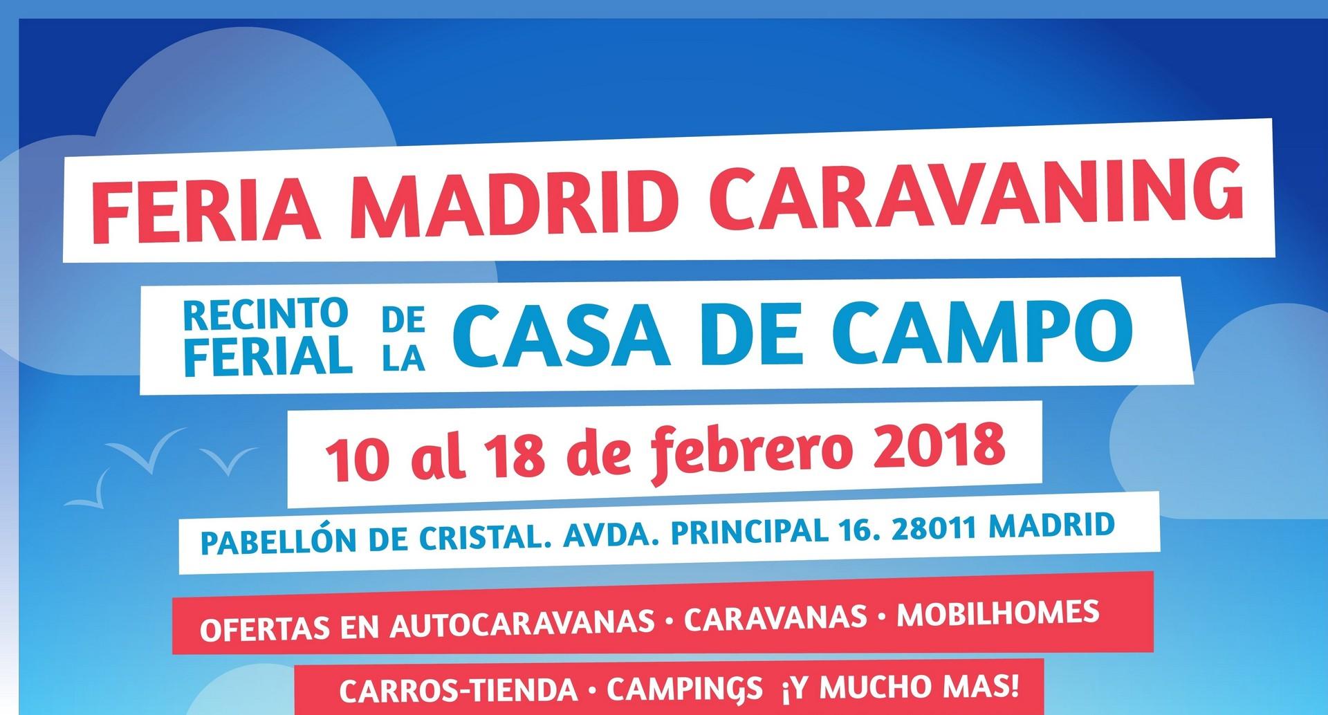 ¡Llega la feria Madrid Caravaning! del 10-18 de Febrero del 2018 ¡Te esperamos!