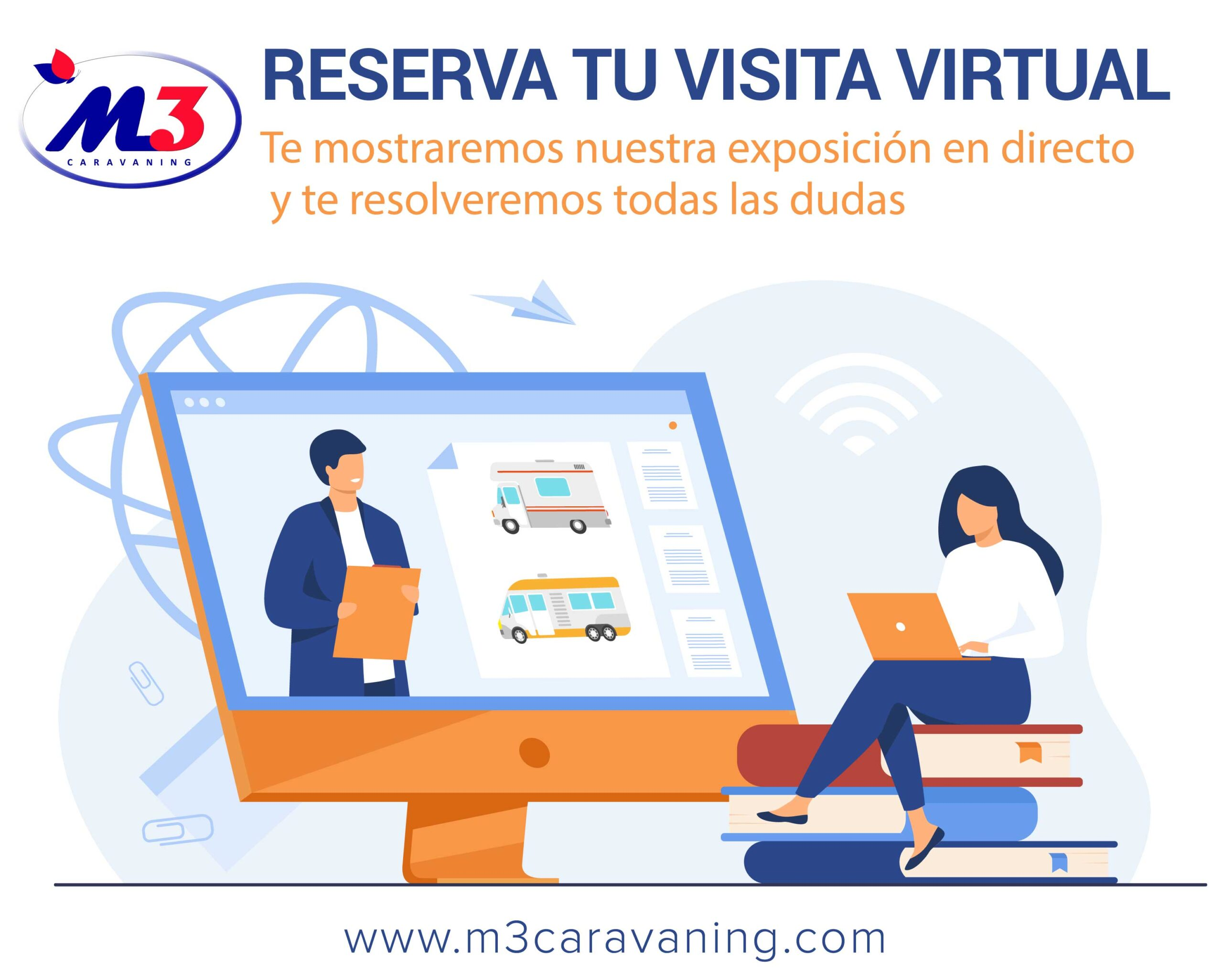 Reserva tu visita virtual en M3 Caravaning, te mostramos nuestras autocaravanas desde casa